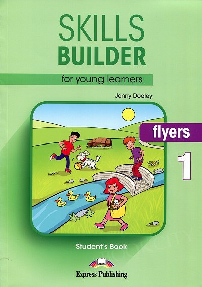 Skills Builder for Young Learners Flyers 1 podręcznik