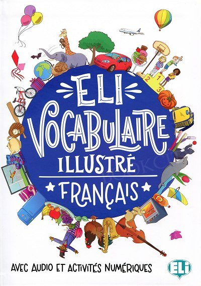 ELI Vocabulaire illustré français Książka + Kod