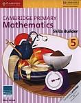 Cambridge Primary Mathematics 5 Skills Builder