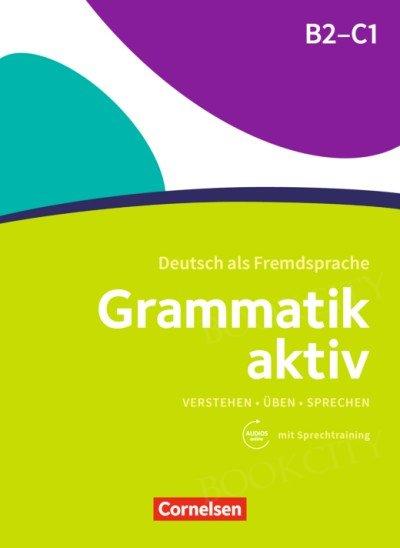 Grammatik aktiv B2-C1 Übungsgrammatik mit Audios online