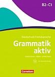 Grammatik aktiv Deutsch als Fremdsprache B2-C1 Ubungsgrammatik mit Audios online