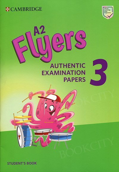 Cambridge English A2 Flyers 3 (2019) Student's Book