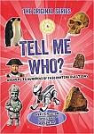 Tell Me Who? Książka