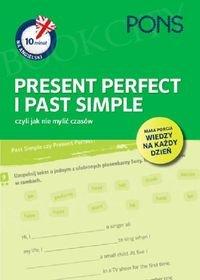 10 minut na angielski PONS Present Perfect i Past Simple, czyli jak nie mylić czasów