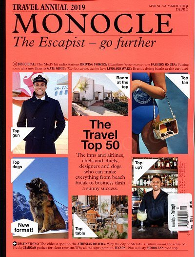 Monocle (Travel Annual 2019) The Escapist - go further