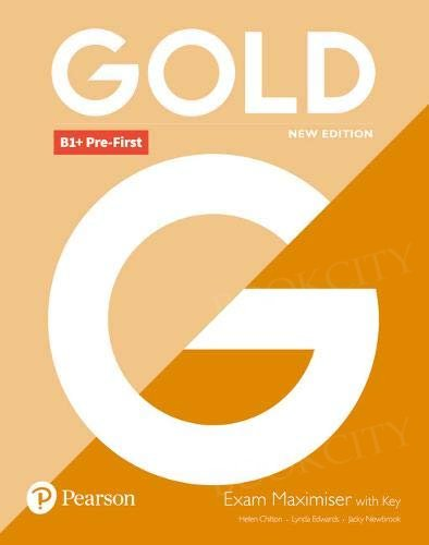 Gold B1+ Pre-First New Edition Exam Maximiser with key
