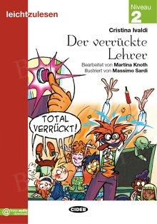 Der verruckte Lehrer Książka + audio online