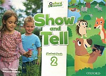 Oxford Show and Tell 2 Student Book