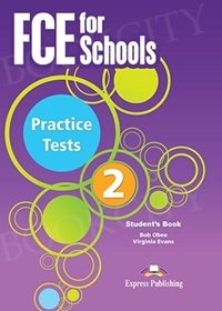 FCE for Schools Practice Tests 2 (New Edition) Student's Book