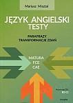 Język angielski testy Parafrazy Transformacje zdań FCE/CAE