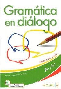 Gramática en diálogo Nueva edición Książka + audio online