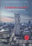 Z polskim w świat. Podręcznik do nauki języka polskiego jako obcego.
