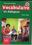 Vocabulaire en dialogues Niveau Intermédiaire Książka + CD