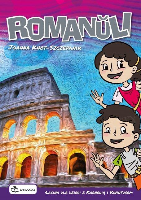 Romanŭli - Łacina dla dzieci z Kornelią i Kwintusem podręcznik