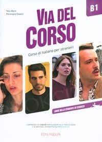 Via del Corso B1 Podręcznik + ćwiczenia + audio online