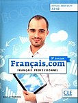 Français.com Niveau Débutant 3e édition Podręcznik + CD-ROM