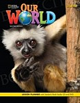 Our World 2nd Edition Starter Lesson Planner with Student's Book Audio CD and DVD