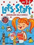 Angielski dla dzieci Let's Start! Age 7-8 Age 7-8