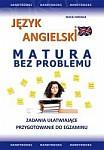 Język angielski - MATURA bez problemu