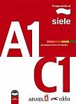 Preparacion al SIELE A1 - C1 Podręcznik + audio online