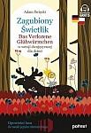 Zagubiony Świetlik. Das Verlorene Glühwürmchen w wersji dwujęzycznej dla dzieci Książka + audio online