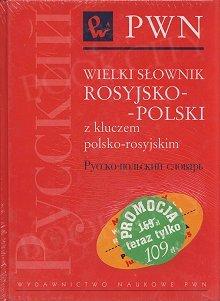 Wielki słownik rosyjsko-polski z kluczem polsko-rosyjskim