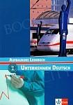 Unternehmen Deutsch Aufbaukurs (poziom B1-B2) podręcznik