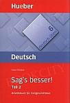 deutsch üben Band 5/6: Sag's besser Teil 2 Ausdruckserweiterung