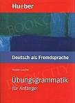 Übungsgrammatik DaF für Anfänger Lehr und Übungsbuch