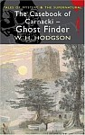 Casebook Of Carnacki - Ghost Finder