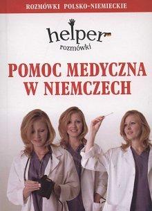 Pomoc medyczna w Niemczech - rozmówki polsko- niemieckie