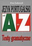 Język portugalski - testy gramatyczne. Od A do Z