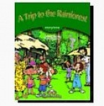 A Trip to the Rainforest Teacher's Edition