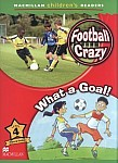 Football Crazy!/What a Goal!
