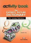 Express Picture Dictionary for Young Learners Student's Activity Book