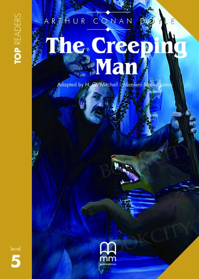 The Creeping Man Student's Book (with CD)