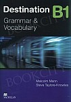 Destination B1 Grammar & Vocabulary Student's Book without key