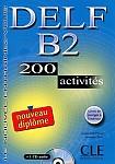 Nouveau DELF B2 - 200 activites livre livre + CD gratis