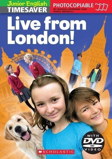 Junior English Timesaver: Live from London! książka + DVD