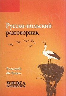 Rusko-polskij razgowornik Rozmówki dla Rosjan