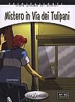Mistero in Via dei Tulipani Książka z płytą CD