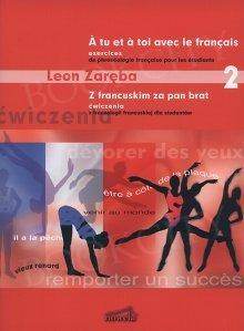 Z francuskim za pan brat 2 Ćwiczenia z frazeologii francuskiej dla studentów