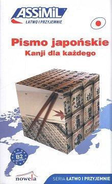 Pismo japońskie. Kanji dla każdego.