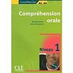 Competences. Comprehension orale livre 1 + CD audio