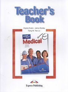 Medical. Career Paths Teacher's Guide