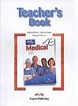Medical. Career Paths Teacher's Guide