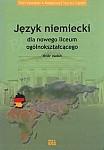 Język niemiecki dla nowego liceum ogólnokształcącego. Zbiór zadań. Książka