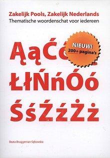 Język polski i niderlandzki dla biznesu Słownik tematyczny