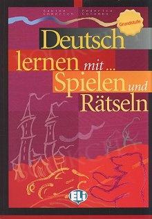 Deutsch lernen mit... Spielen und Ratseln 1