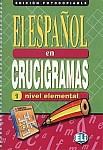 El español en crucigramas 1-nivel elemental